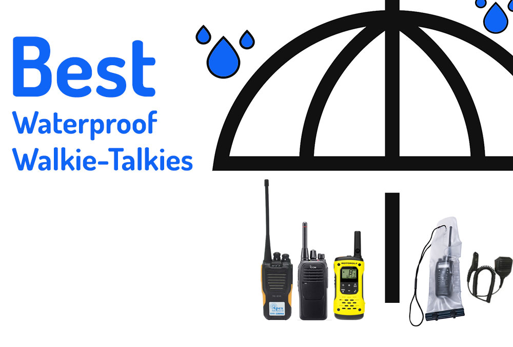 Best waterproof walkie talkies